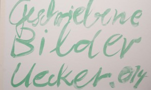 Deckblatt_Guenther Uecker Geschriebene Bilder 2014 Farblithografien 45 x 60 cm