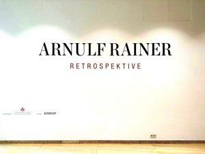 Arnulf Rainer Retrospektive