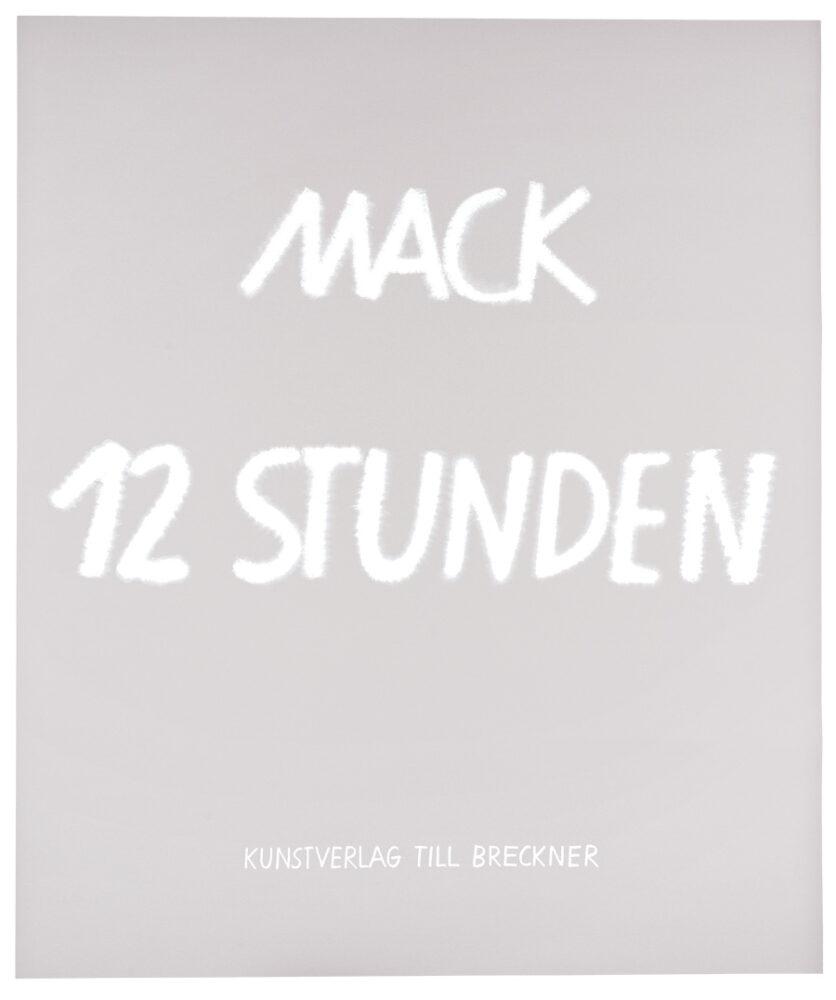 Heinz Mack: 12 Stunden.