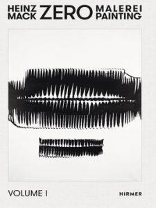 HEINZ MACK. ZERO-MALEREI. Catalogue Raisonné 1956 – 1968