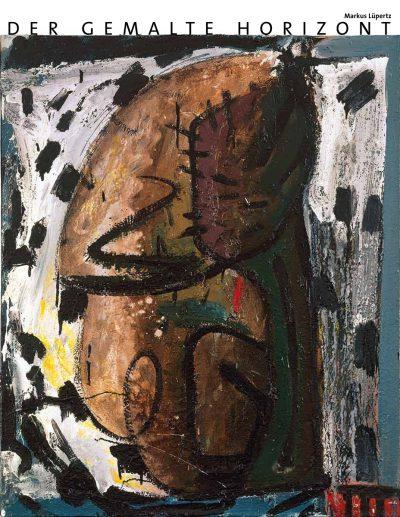 Ausstellungskatalog: Markus Lüpertz. Der gemalte Horizont