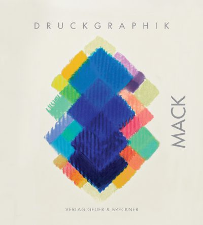 Werkverzeichnis: MACK. Druckgraphik 2001–2011